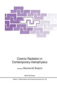 Cosmic Radiation in Contemporary Astrophysics
