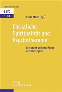 Christliche Spiritualität und Psychotherapie
