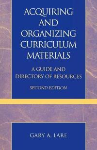 Acquiring and Organizing Curriculum Materials