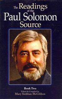 The Readings of the Paul Solomon Source Book 2