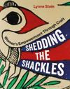 Shedding the Shackles