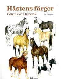 Hästens färger : genetik och historik - Bo Furugren pdf epub
