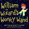 William the Wizard's Wonky Wand