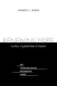 Renewing Hope Within Neighborhoods of Despair