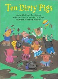 Ten Dirty Pigs/Ten Clean Pigs