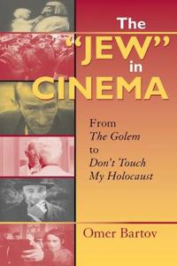 """The """"Jew"""" in Cinema"""