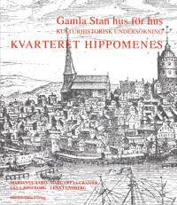 Gamla stan hus för hus, kulturhistorisk undersökning - Kvarteret Hippomenes -  pdf epub