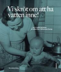 Vi skröt om att ha vatten inne! ...och  25 andra berättelser om folkets hem -  pdf epub