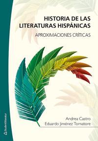 Historia de las literaturas hispánicas : aproximaciones críticas