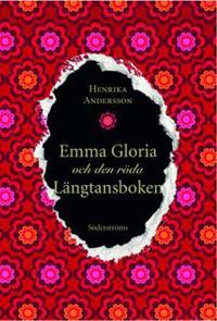 Emma Gloria och den röda längtansboken
