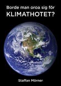 Borde man oroa sig för klimathotet? - Staffan Mörner | Laserbodysculptingpittsburgh.com