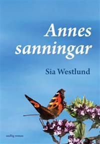 Annes Sanningar : andlig roman