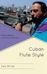 Cuban Flute Style