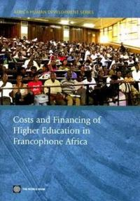 Costs and Financing of Higher Education in Francophone Africa
