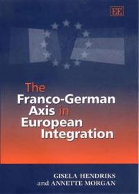 The Franco-German Axis in European Integration
