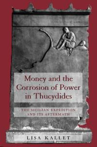 Money and the Corrosion of Power in Thucydides
