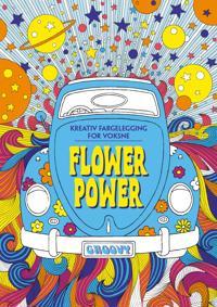 Flower power. Kreativ fargelegging for voksne -  pdf epub