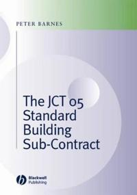 The JCT 05 Standard Building Sub-Contract