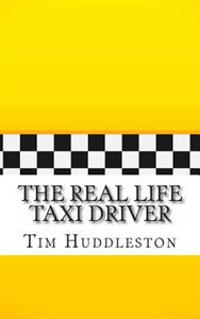 The Real Life Taxi Driver: A Biography of Arthur Herman Bremer (the Real Inspiration of Travis Bickle)