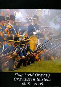 Slaget vid Oravais 1808-2008