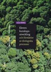 Elevers kunskapsutveckling och förståelse av ekologiska processer