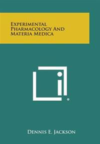 Experimental Pharmacology and Materia Medica