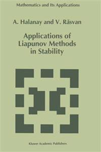 Applications of Liapunov Methods in Stability