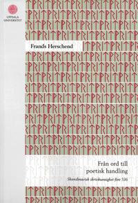 Från ord till poetisk handling - Frands Herschend pdf epub