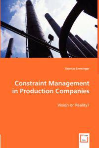 Constraint Management in Production Companies
