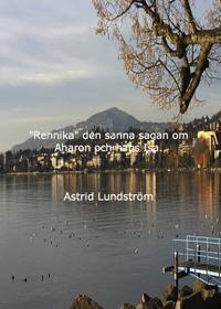 """""""Rennika"""" den sanna sagan om Aharon och hans Isa"""