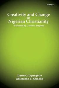 Creativity and Change in Nigerian Christianity