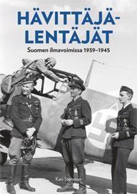 Hävittäjälentäjät Suomen ilmavoimissa 1939-1945