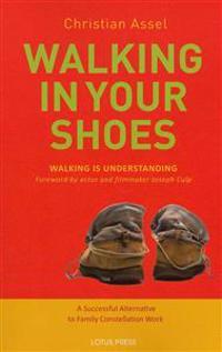 Walking in Your Shoes: Walking Is Understanding