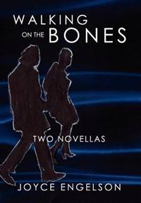 Walking on the Bones