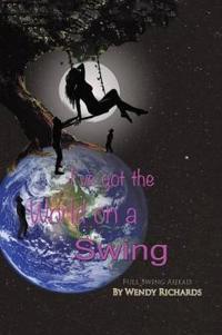 I've Got the World on a Swing