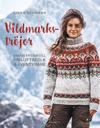 Vildmarkströjor : varma tröjor till friluftsfolk och äventyrare