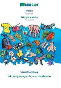 BABADADA, norsk - Ikinyarwanda, visuell ordbok - inkoranyamagambo mu mashusho - Babadada Gmbh pdf epub