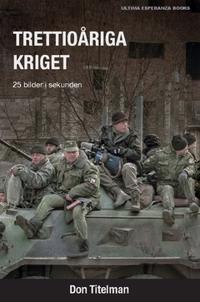 Trettioåriga kriget : 25 bilder i sekunden - Don Titelman | Laserbodysculptingpittsburgh.com