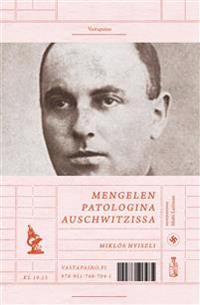 Mengelen patologina Auschwitzissa