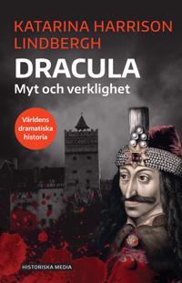 Dracula : myt och verklighet