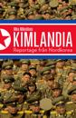 Kimlandia : reportage från Nordkorea