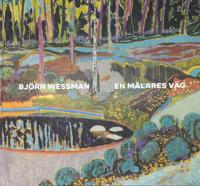 Björn Wessman - En målares väg -  pdf epub