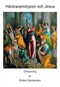 Härskararketypen och Jesus