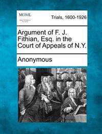 Argument of F. J. Fithian, Esq. in the Court of Appeals of N.Y.