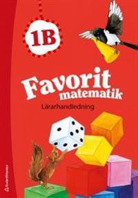 Favorit matematik 1B - Lärarhandledning (Bok + digital produkt)