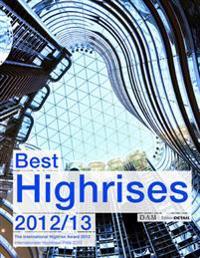 Best Highrises 2012/2013: Internationaler Hochhauspreis 2012