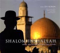 Shalom Inshallah : judar, kristna och muslimer sida vid sida