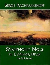 Symphony No. 2 in E Minor, Op. 27, in Full Score
