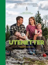Utenetter - En praktisk guide til friluftsliv med hele familien