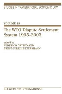 The WTO Dispute Settlement System 1995-2003